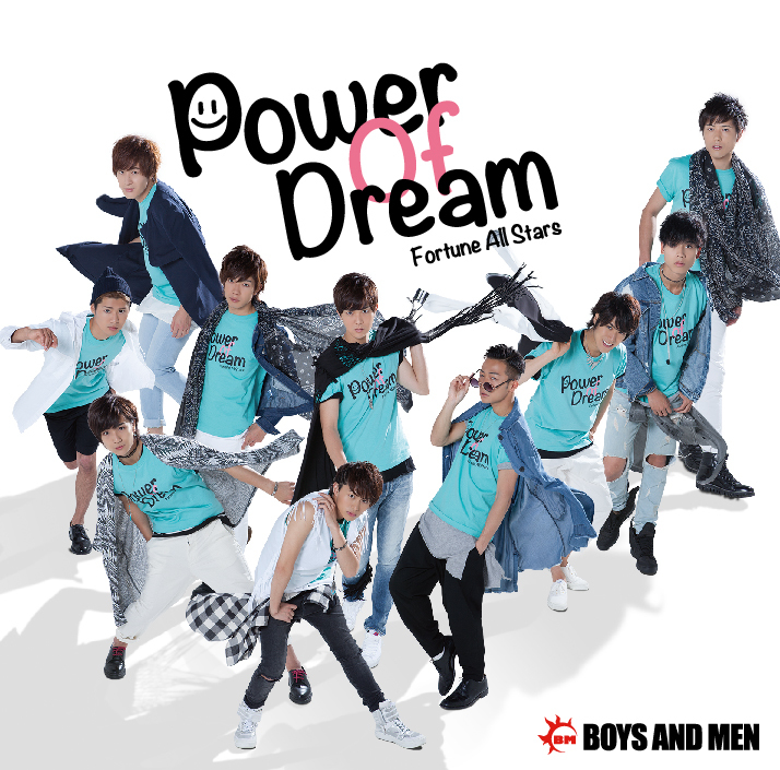 「Power Of Dream」BOYS AND MEN ver.