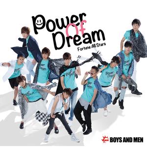 「Power Of Dream」BOYS AND MEN ver.